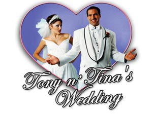 Tony N' Tina's Wedding Tickets