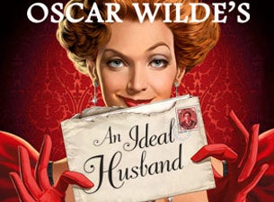 Walnut Street Theatre's An Ideal Husband Tickets