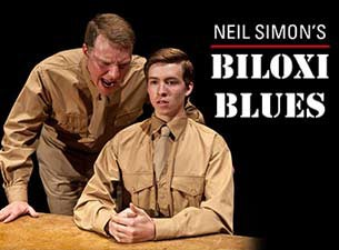 NEIL SIMON'S BILOXI BLUES Tickets