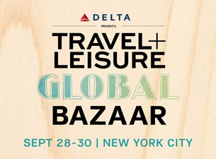 Travel + Leisure Global Bazaar Tickets