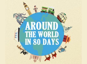 Walnut Street Theatre's Around the World In 80 Days Tickets