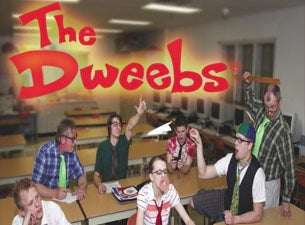 The Dweebs Tickets