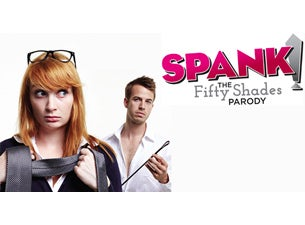 Spank! The Fifty Shades Parody Tickets