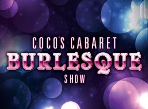 Coco Cabaret Burlesque Show Tickets