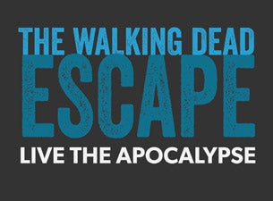 The Walking Dead Escape Tickets