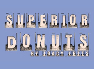 Superior Donuts Tickets
