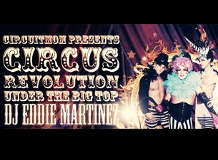 Circus Revolution - Evil Under the Big Top Tickets