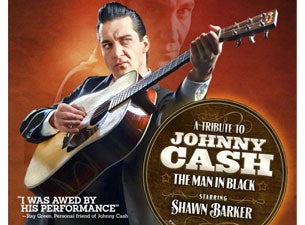 Tribute To Johnny Cash - Man In Black with Shawn Barker Tickets