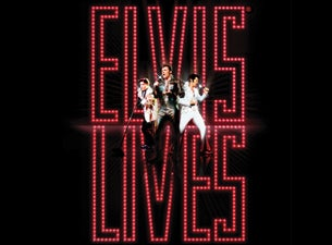 Elvis Lives! Tickets