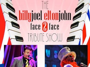 Face to Face - Tribute to Billy Joel & Elton John Tickets