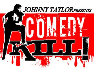 Comedy Kill! Tickets