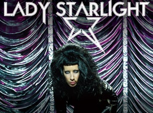 Lady Starlight Tickets