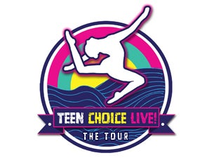 Teen Choice Live! The Tour Tickets