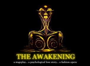 The Awakening: a Fashion OperaTickets
