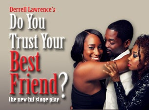 Do You Trust Your Best Friend? Tickets
