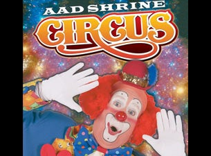 AAD Shrine Circus Tickets