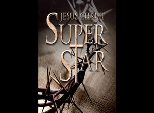 Jesus Christ Superstar Tickets
