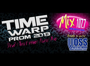 Mix 107.7 Time Warp Prom Tickets