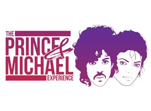 The Prince and Michael Jackson Experience Tickets