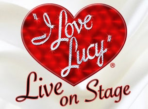 I Love Lucy Tickets