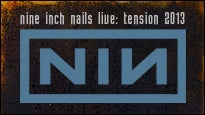 nine inch nails: tension 2013 & Autolux presale code for early tickets in Calgary