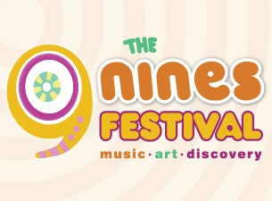 The Nines Music & Arts Festival Tickets