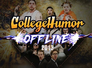 CollegeHumor Offline Tickets
