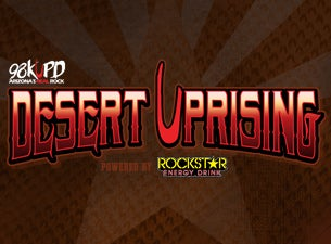 98KUPD's Desert Uprising Tickets