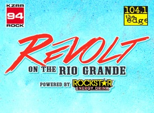 Revolt On The Rio Grande Tickets