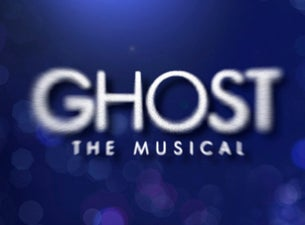 Ghost the Musical (Chicago) Tickets