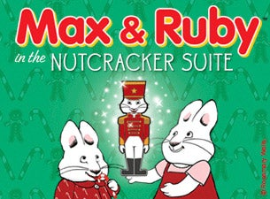 Max and Ruby Tickets