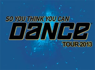 So You Think You Can Dance - Live Tour Tickets