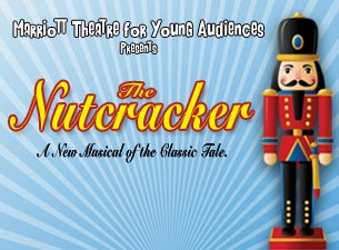 Marriott Theatre for Young Audiences Presents - the Nutcracker Tickets