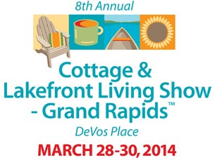 Cottage & Lakefront Living Show - Grand Rapids Tickets