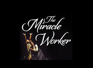 The Miracle Worker Tickets