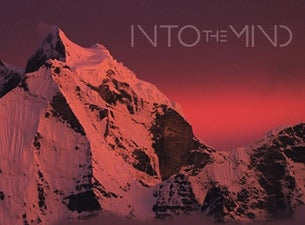 Into the Mind Tickets