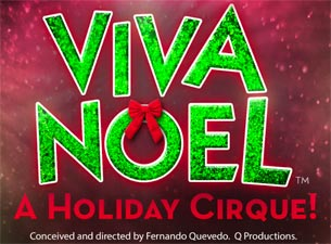 Viva Noel - A Holiday Cirque! Tickets