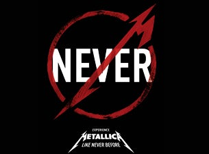 METALLICA THROUGH THE NEVER Tickets
