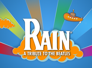 Rain: a Tribute To the Beatles (Touring) Tickets