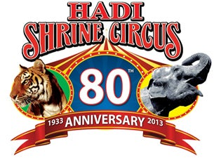Hadi Shrine Circus Tickets