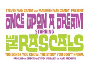 Once Upon a Dream Starring the Rascals (NY) Tickets