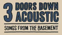 3 Doors Down Acoustic: Songs From The Basement presale passcode for early tickets in Detroit