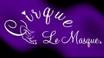Cirque Le MasqueTickets