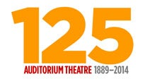 More Info AboutAuditorium Theatre 125th Anniversary Donation