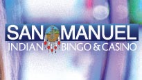 San Manuel Indian Bingo and Casino Tickets