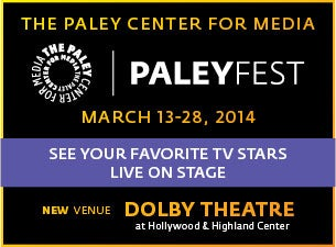 PaleyFest Tickets