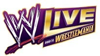More Info AboutWWE LIVE Road to WrestleMania