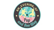 An Evening of Pop and Doo Wop at SUNCOAST HOTEL AND CASINO
