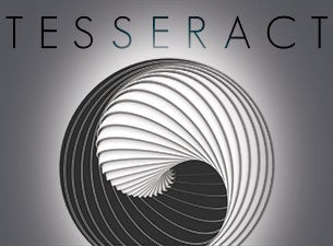Tesseract Tickets