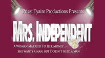 "Priest Tyaire Presents ""Mrs. Independent"""